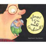Gloups! J'ai avalé Cornebidouille, édtion Ecole des Loisirs, 12,20€