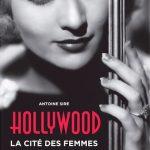 Hollywood, la cité des femmes, édition 59€