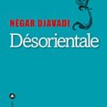 Désorientale, édition Liana Lévi, 22€
