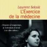 L'exercice de la médecine