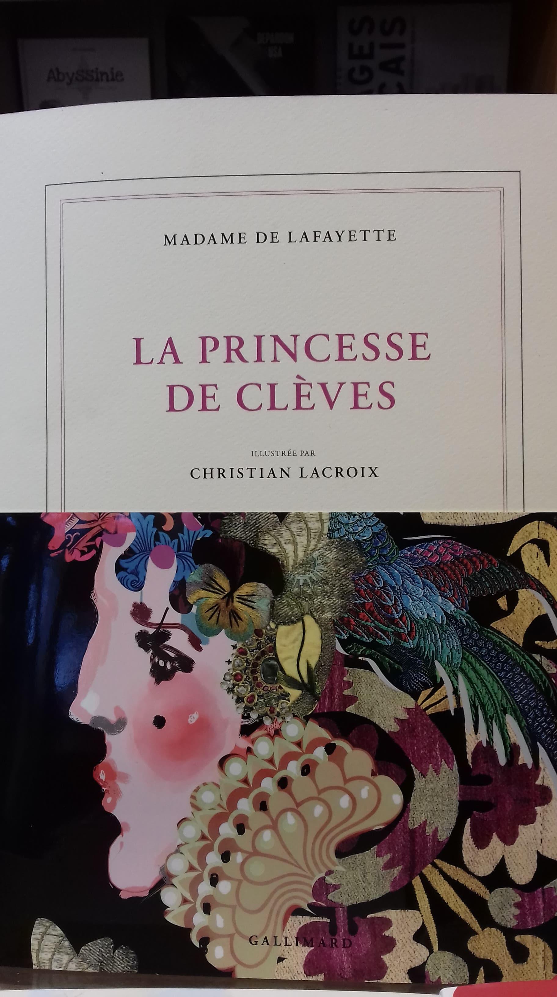 La princesse de Clèves illustrée par Christian Lacroix - Edition Gallimard - 42€